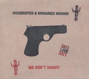Dissidenten/Mounir,Mohamed