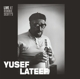 Lateef,Yusef :Live at Ronnie Scott's,January 15th 1966