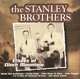 Stanley Brothers,The :Echoes Of Clinch Mountain