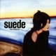 Suede :The Best Of