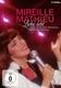Mathieu,Mireille :Liebe lebt: Die schönsten Momente mit Mireille Mat