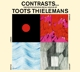 Thielemans,Toots :Contrast/Guitar & Strings