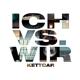 Kettcar :Ich vs. Wir (Ltd.Special Edition)