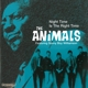 Animals,The Feat. Williamson,Sonny Boy :Night Time Is The Right Time