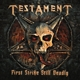 Testament :First Strike Still Deadly