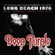 Deep Purple :Long Beach 1976 (2016 Edition)