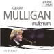 Mulligan,Gerry :Gerry Mulligan: Mullenium