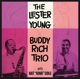 Young,Lester  & Rich,Buddy Trio :With Nat King Cole+8 Bonus Tracks