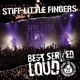 Stiff Little Fingers :Best Served Loud-Live At Barrowland