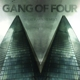 Gang of Four :What Happens Next