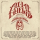 Allman,Gregg :All My Friends: Celebrating The Songs And Voice