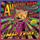 Mad Tribe :Amazing Tales From Outer