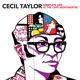 Taylor,Cecil :Complete Live At The Cafe Montmatre+3 Bonus Tracks