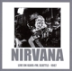 Nirvana :Live On Kaos FM,Seattle-1987
