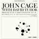 Cage,John :With David Tudor-Variations IV (LP)