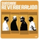Sunshine Reverberation :Sunshine Reverberation (Black Vinyl)