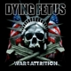 Dying Fetus :War Of Attrition (Black LP+MP3)