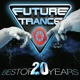 Various :Future Trance-Best Of 20 Years