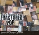 Jentsch Group Quartet :Fractured Pop