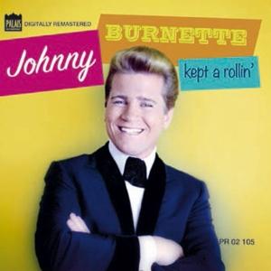 Burnette,Johnny