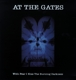 At The Gates :With Fear I Kiss The Burning Darkness