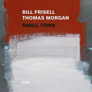 FRISELL,BILL/MORGAN,THOMAS