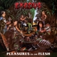 Exodus :Pleasures Of The Flesh (Vinyl Reissue 2014)