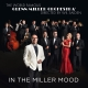 Miller,Glenn Orchestra :In The Miller Mood