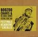 Chavis,Boozoo :Festival Stage 1989: Festivals Acadiens Et Créoles