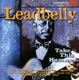 LeadBelly :Take This Hammer