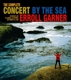 Garner,Erroll :The Complete Concert by the Sea