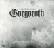 Gorgoroth :Under The Sign Of Hell 2011 (Ltd.Digipak)