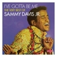 Davis Jr.,Sammy :I've Gotta Be Me