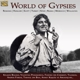 Balogh,Kalman/Ponomareva,Valentina/Farkas,Andras :World Of Gypsies