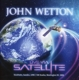 Wetton,John :Live Via Satellite (2CD)