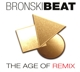 Bronski Beat :The Age Of Remix (Strictly Limited 3CD Set)
