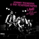 Thunders,Johnny & The Heartbreakers :L.A.M.F.-Live At The Village Gate 1977