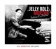 Morton,Jelly Roll :Ferdinand Lamothe
