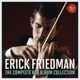 Friedman,Erick :Erick Friedman-The Complete RCA Album Collection