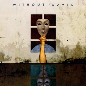 Without Waves