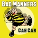 Bad Manners :Can Can