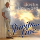 Hayward,Justin :Spirits...Live-Live At The Buckhead Theatre