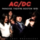 AC/DC :Paradise Theatre Boston 1978