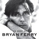 Ferry,Bryan :The Best Of