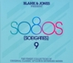 Blank & Jones :Present So80s (So Eighties) 9 (Deluxe Box)