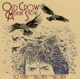 Old Crow Medicine Show :50 Years of Blonde on Blonde