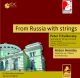 Sondeckis,Saulius :From Russia With Strings