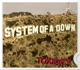 System Of A Down :Toxicity