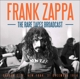 Zappa,Frank :The Rare Tapes Broadcast