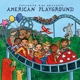 Putumayo Kids Presents/Various :American Playground